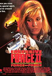 Excessive Force II: Force on Force Poster