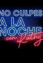 No culpes a la noche Poster