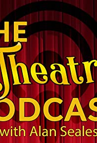 Primary photo for The Theatre Podcast with Alan Seales