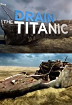 Drain the Titanic