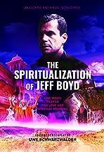 The Spiritualization of Jeff Boyd