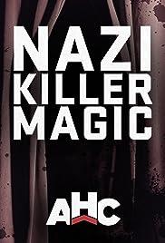Supernatural Nazis: Nazi Killer Magic Poster