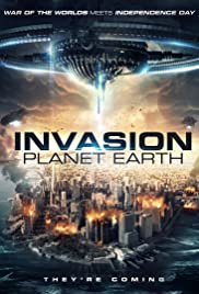 Invasion Planet Earth(2019) Poster - Movie Forum, Cast, Reviews