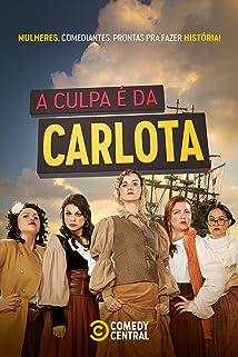 A Culpa É Da Carlota (2020)