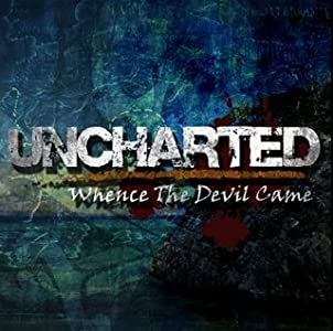 Uncharted: Whence the Devil Came full movie in hindi free download hd 1080p