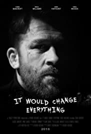 It Would Change Everything Poster