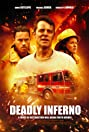 Deadly Inferno (2016) Poster