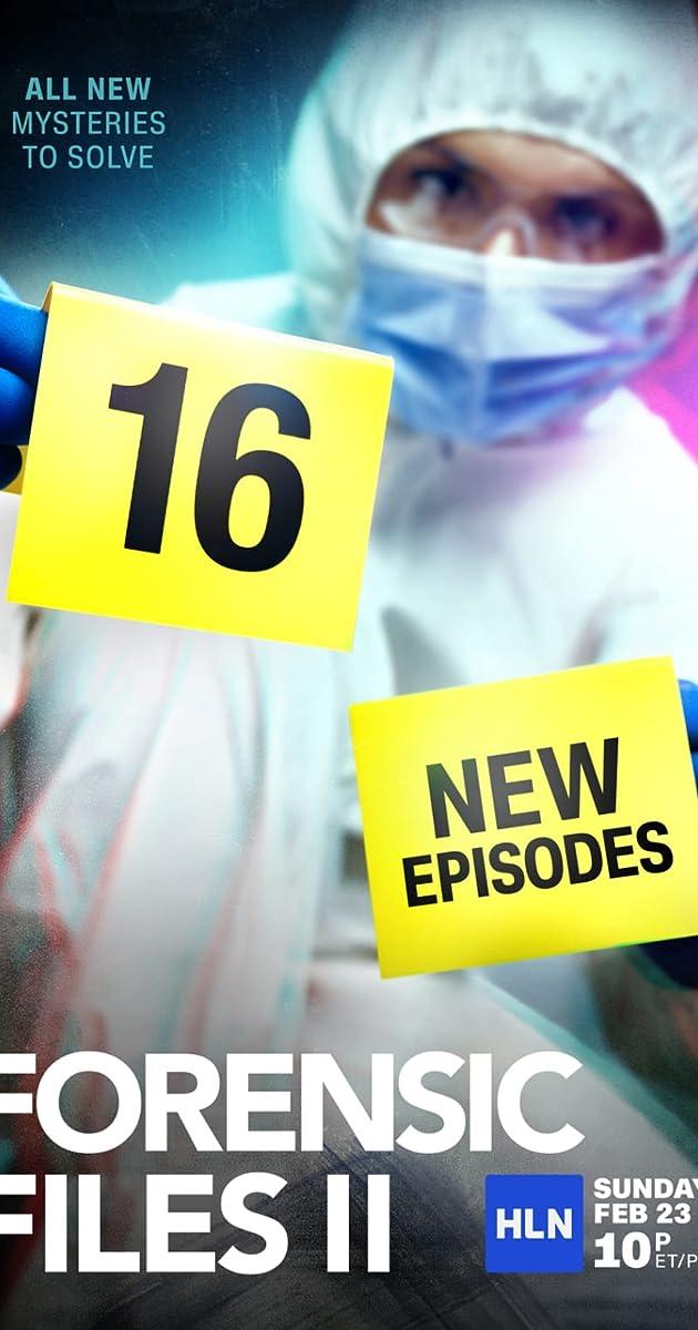 descarga gratis la Temporada 1 de Forensic Files II o transmite Capitulo episodios completos en HD 720p 1080p con torrent