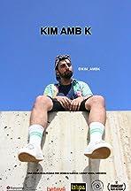 Kim amb k