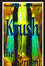 Krush the Serpent