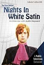 The Story Behind Nights in White Satin