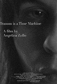 Augie Duke in Trauma Is a Time Machine (2018)