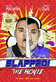 Primary photo for Slapped! The Movie