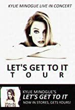 Kylie Live: 'Let's Get to It Tour'