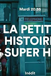 La petite histoire des super-héros Poster