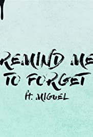 Kygo Feat. Miguel: Remind Me to Forget Poster