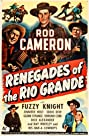 Renegades of the Rio Grande (1945) Poster