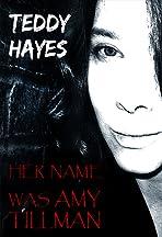 Her Name Was Amy Tillman