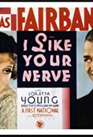 I Like Your Nerve (1931) Poster - Movie Forum, Cast, Reviews