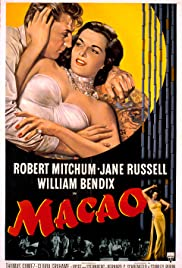 Macao (1952) Poster - Movie Forum, Cast, Reviews
