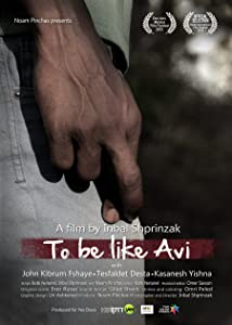 Watch free movie online To Be Like Avi Israel [720px]