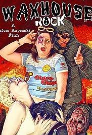 Waxhouse Rock Poster