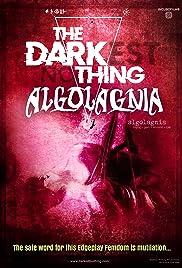 The Darkest Nothing: Algolagnia Poster