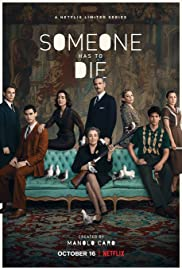 Someone Has to Die Poster
