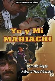 Yo y mi mariachi Poster