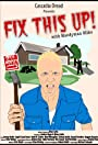 Fix This Up! with Handyman Mike