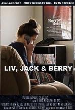 Liv, Jack & Berry
