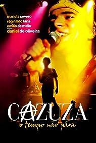 Cazuza: O Tempo Não Pára (2004) Poster - Movie Forum, Cast, Reviews