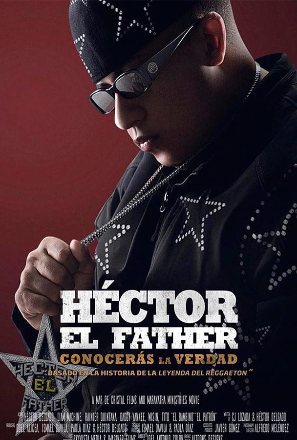 Imagen Hector el Father ( Conocerás la Verdad ) (2018)