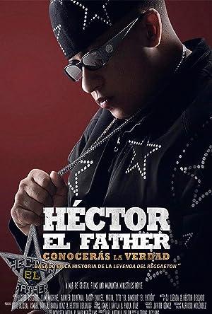 Where to stream Héctor el Father: Conocerás la Verdad