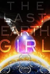 The Last Earth Girl (2019)