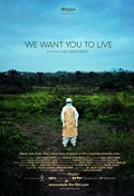 We Want You to Live: Liberia's Fight Against Ebola