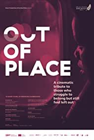Out of Place (2017)