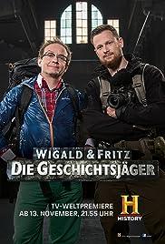 Wigald & Fritz - Die Geschichtsjäger Poster