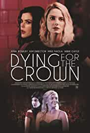 Dying for the Crown (2018)