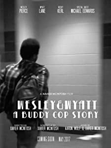 Watch free new english movies 2018 Wesley and Wyatt [720