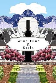 Wine, Dine & Stein (2019)