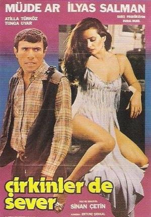 Çirkinler de sever ((1982))