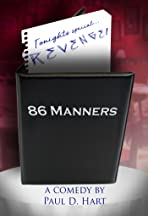 86 Manners