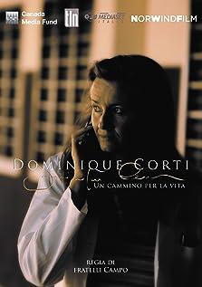 Dominique Corti: a Life's Journey (2016 TV Movie)