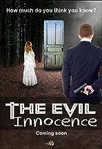 The Evil Innocence