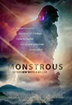 Monstrous: Interview with a Killer