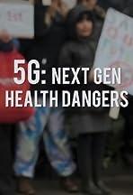 5G: Next Gen Health Dangers