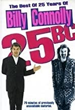 25 B.C.: The Best of 25 Years of Billy Connolly