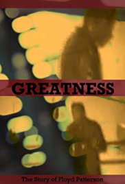 Greatness: The Story of Floyd Patterson Poster