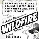Bob Steele in Wildfire (1945)